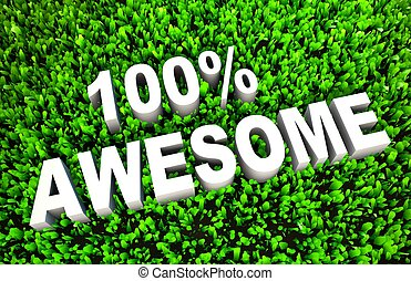 100 Awesome Sign on Rendered Grass in 3D