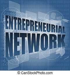 entrepreneurial network word on business digital touch...