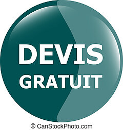devis gratuit, Free quote glossy green button