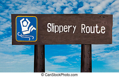 Sign of caution slippery
