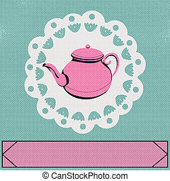 teapot_1 - Teatime, Vector background with a vintage style...