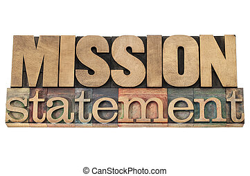 mission statement in wood type - mission statement -...