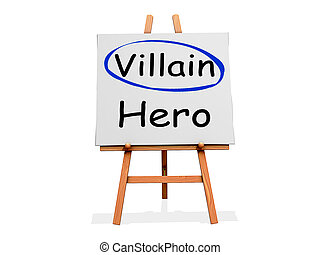 Villain Not Hero on a sign
