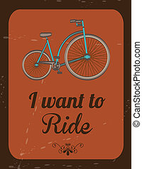 Ride - i want to ride over vintage background vector...