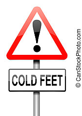 Cold feet concept - Illustration depicting a sign with a...