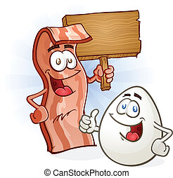 Bacon And Egg with Sign Cartoon - A smiling bacon character...