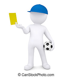 3d white man with soccer ball shows yellow card. Isolated...