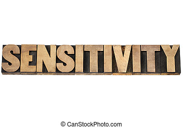 sensitivity word in wood type - sensitivity word - isolated...