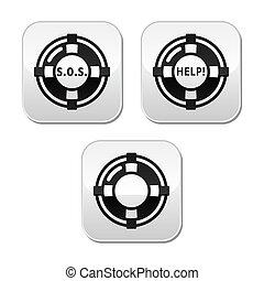 Life belt, help, s.o.s. buttons