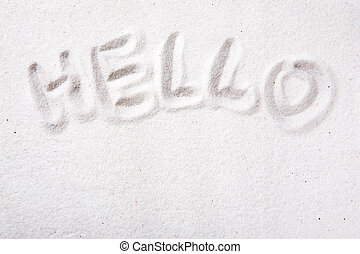 Hello Sand message - Hello written in beautiful white sand