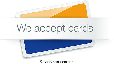 We accept cards - credit card isolated on white - Credit...