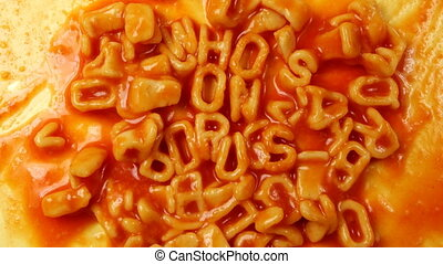 whos on drugst written with alphabetti spaghetti on toast,...