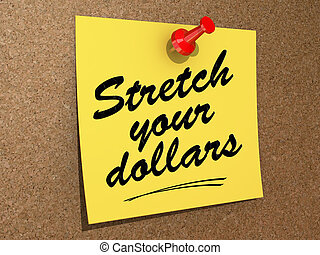 Stretch Your Dollars - A note pinned to a cork board with...