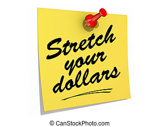 Stretch Your Dollars White Background - A note pinned to a...