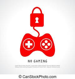 No gaming poster
