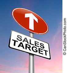 Sales target concept - Illustration depicting a sign with a...