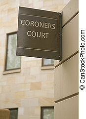 Coroners Court - Sign indicating location of Coroners Court