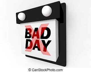 Bad Day - Disappointment and Dread
