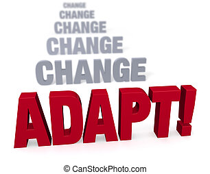 Focus On Adapating In The Face Of Change - Sharp focus on...