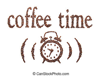 coffee time - sign of coffee time on a white background