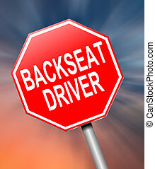 Backseat driver concept. - Illustration depicting a sign...