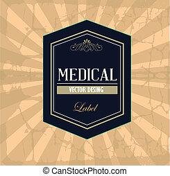 medical label over vintage background vector illustration