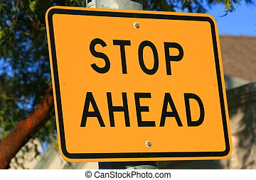 Stop Ahead Road Sign
