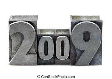 Letterpress 2009 - 2009 in old letterpress printing blocks...