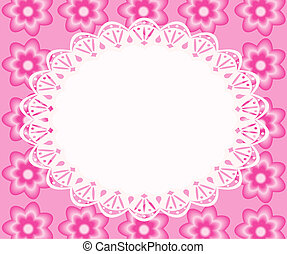 Lace frame with pink flowers, file illustration EPS.8...