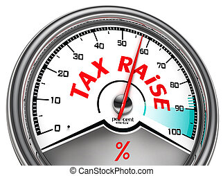 tax raise conceptual meter isolated on white background