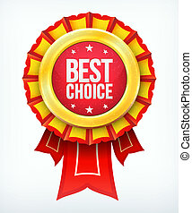 Vector best choice gold red label with ribbons.