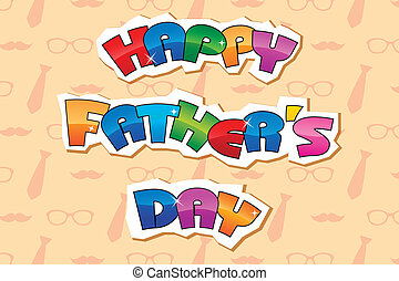 Happy Father's Day Background - illustration of Happy...