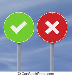 Right or Wrong - Conceptual road signs with a tick mark and...