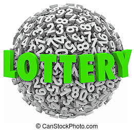 Lottery Word Number Ball Sphere Gambling Jackpot - The word...