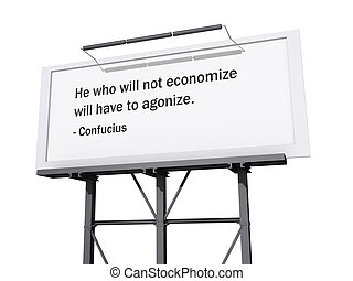 He Who Will Not Economize Will H