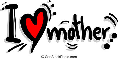 Love mother - Creative design of love mother