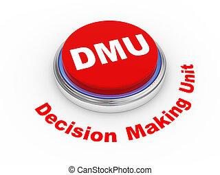 3d dmu button - 3d illustration of dmu decision making unit...