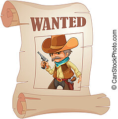 A paper with a print of a wanted cowboy - Illustration of a...