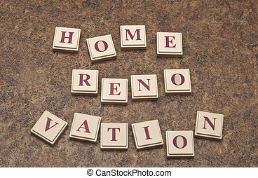 Home Renovation - Home renovation spelled out