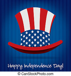 Happy 4th of July! - Patriotic Uncle Sam hat 4th of July...