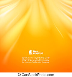 Warm sun light. - Warm sun light, abstract bacground. Vector...