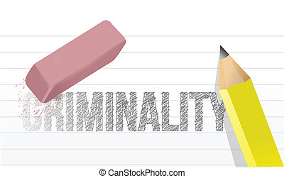 erase criminality concept illustration design over a white...