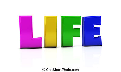 Life in 3d - Word life in colors on white background