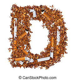 Letter D made of cigarettes and dried smoking tobacco