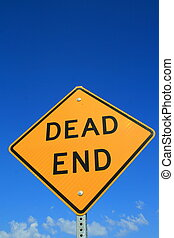 Dead End Road Sign - Dead end road sign over blue sky