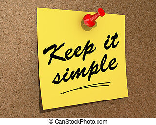 Keep It Simple - A note pinned to a cork board with the text...