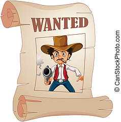 A wanted cowboy holding a gun at the poster