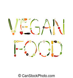 Vegan Food - Vegetable selection spelling the words vegan...