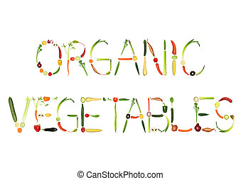 Organic Vegetables - Vegetable selection spelling the words...