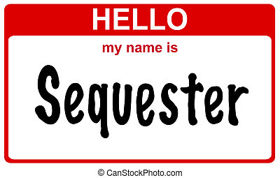 name sequester - hello my name is sequester red sticker
